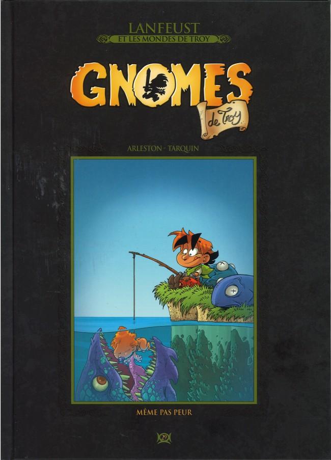 Couverture de Lanfeust et les mondes de Troy - La collection (Hachette) -29- Gnomes de Troy - Même pas Peur