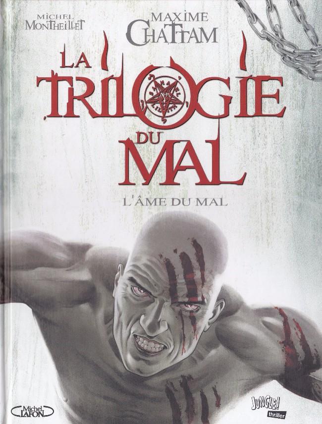 Couverture de La trilogie du mal -3- L'Âme du Mal