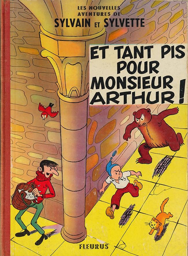 Couverture de Sylvain et Sylvette (02-série : nouvelles aventures de Sylvain et Sylvette) -3- Et tant pis pour Monsieur Arthur!