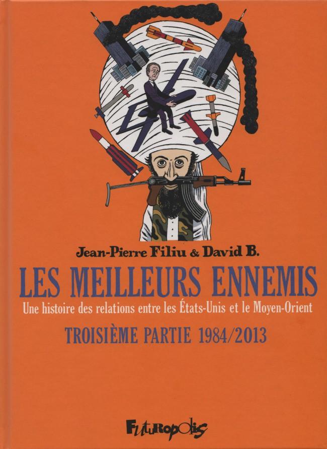 Couverture de Les meilleurs ennemis -3- Troisième Partie 1984/2013