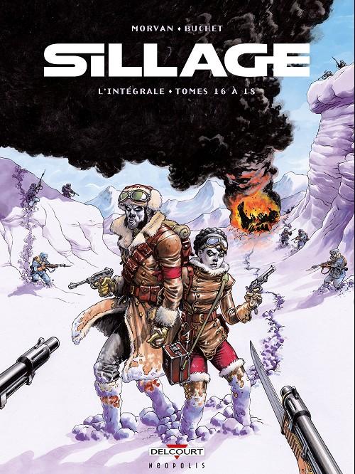 Couverture de Sillage -INT6- L'intégrale - Tomes 16 à 18