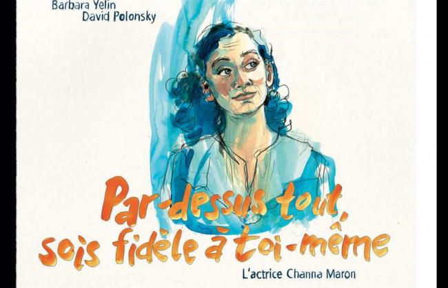 Couverture de Par dessus-tout, sois fidèle à toi-même - Par dessus-tout, sois fidèle à toi-même - L'actrice Channa Maron