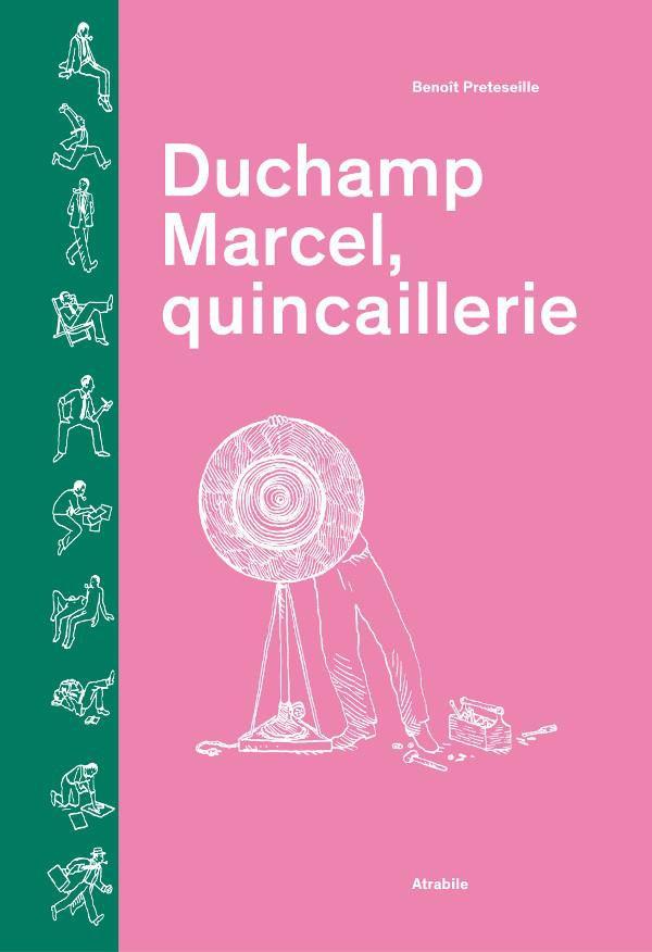 Couverture de Duchamp Marcel, quincaillerie
