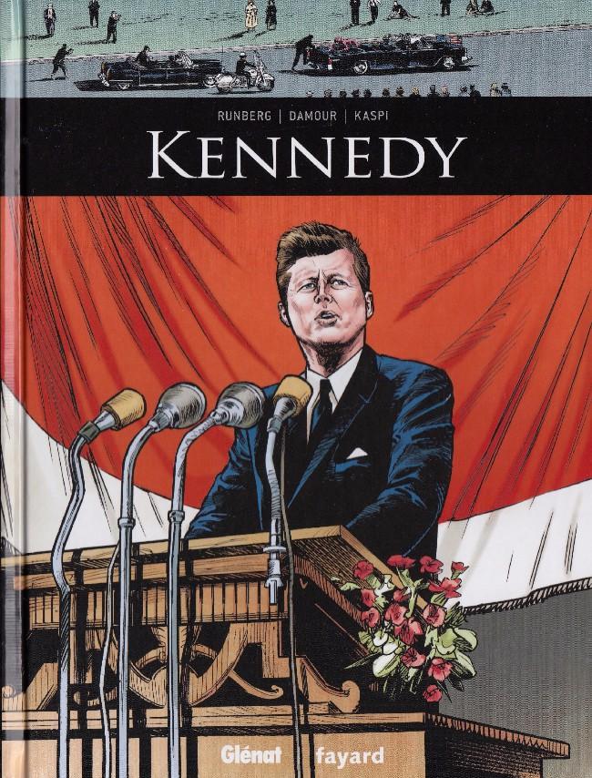 Couverture de Ils ont fait l'Histoire -18- Kennedy