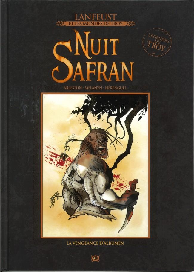 Couverture de Lanfeust et les mondes de Troy - La collection (Hachette) -41- Nuit Safran - La Vengeance d'Albumen