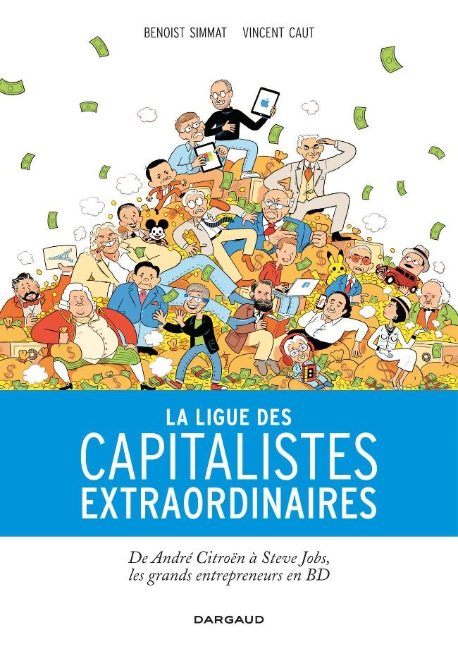 Couverture de La ligue des capitalistes extraordinaires - La Ligue des capitalistes extraordinaires