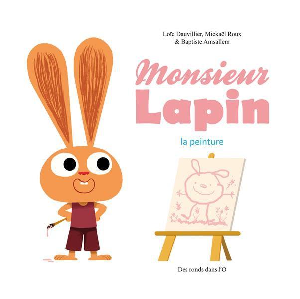 Couverture de Monsieur Lapin -4- La peinture
