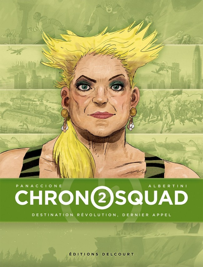 Couverture de Chronosquad -2- Destination révolution, dernier appel