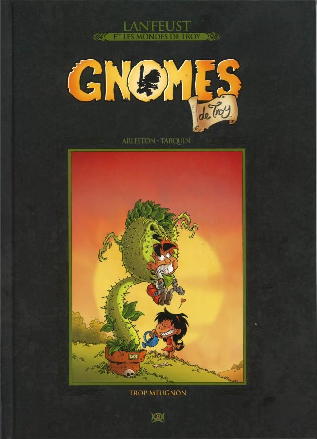 Couverture de Lanfeust et les mondes de Troy - La collection (Hachette) -30- Gnomes de Troy - Trop Meugnon