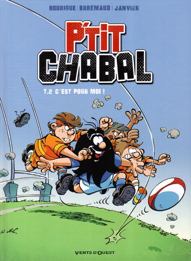 Couverture de P'tit Chabal -2- C'est pour moi !