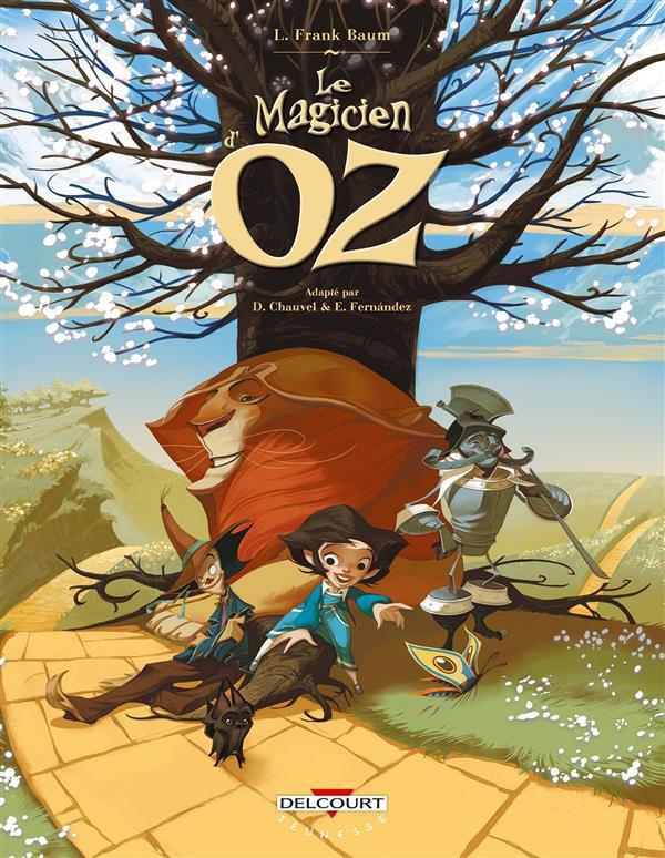 Couverture de Le magicien d'Oz (Chauvel/Fernández) -INT- Le Magicien d'Oz