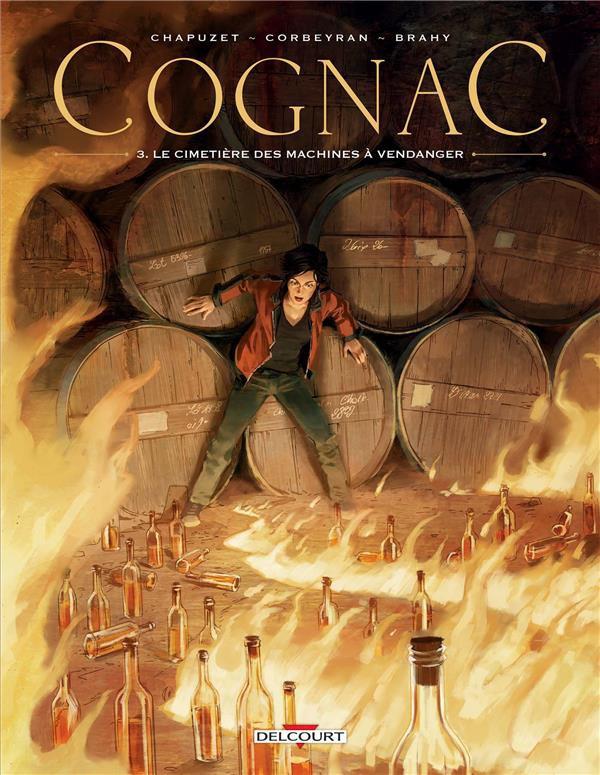 Couverture de Cognac -3- Le cimetière des machines à vendanger
