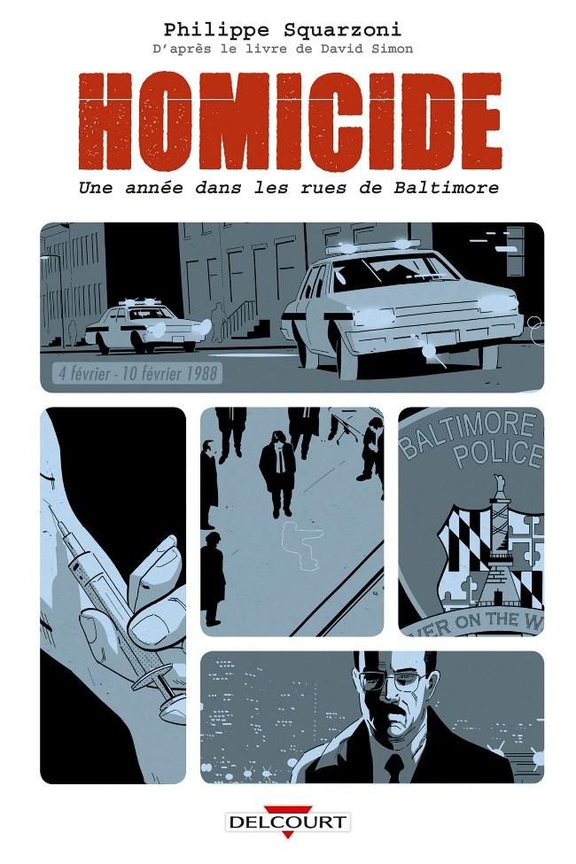Couverture de Homicide - Une année dans les rues de Baltimore -2- 4 février - 10 février 1988