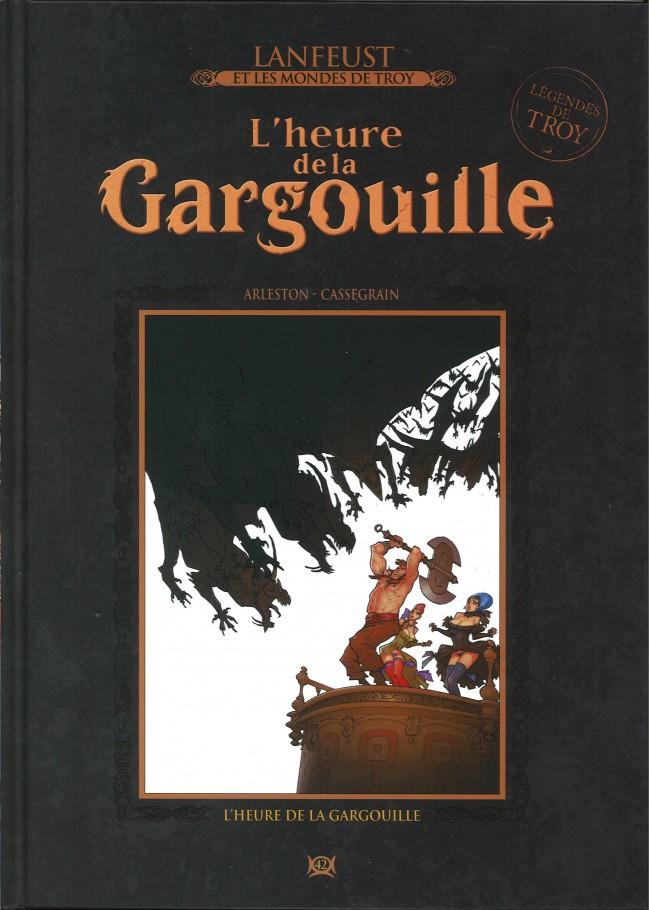 Couverture de Lanfeust et les mondes de Troy - La collection (Hachette) -42- L'Heure de la Gargouille