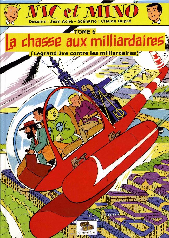 Couverture de Nic et Mino (Le Coffre à BD) -6- La chasse aux milliardaires