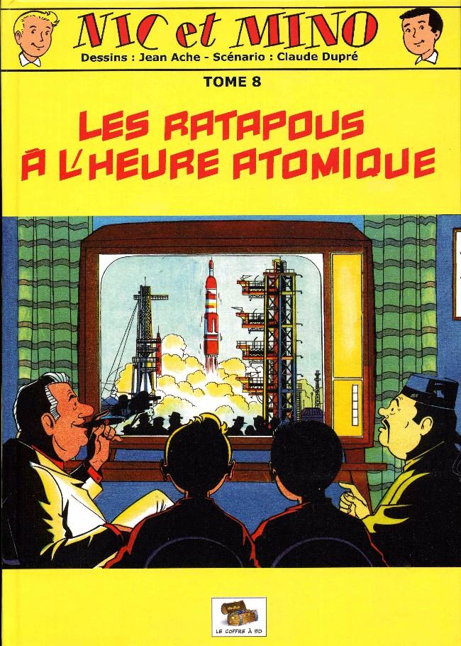 Couverture de Nic et Mino (Le Coffre à BD) -8- Les Ratapous à l'heure atomique