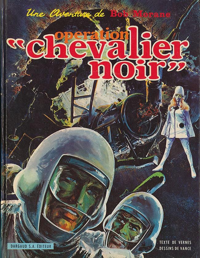 Couverture de Bob Morane 2 (Dargaud) -10- Opération Chevalier Noir
