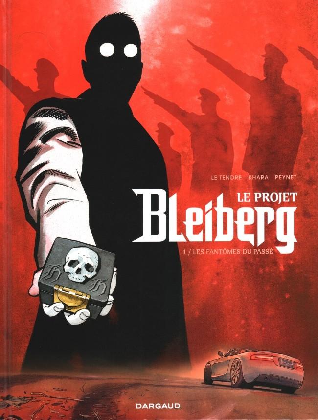 Couverture de Le projet Bleiberg -1- Les fantômes du passé