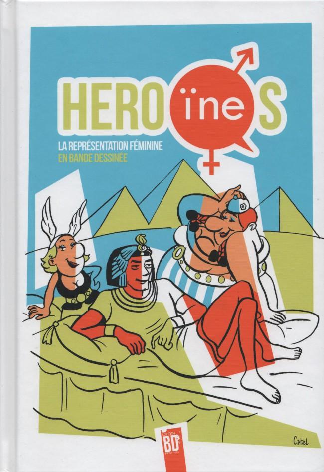 Couverture de Héro(ïne)s : la représentation féminine en bande-dessinée - Hero(ïne)s la représentation féminine en bande dessinée