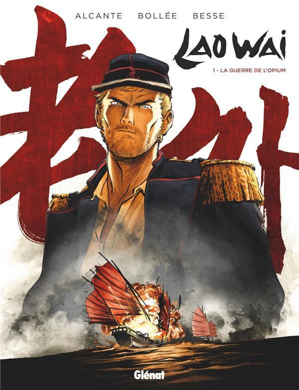 Couverture de LaoWai -1- La guerre de l'opium