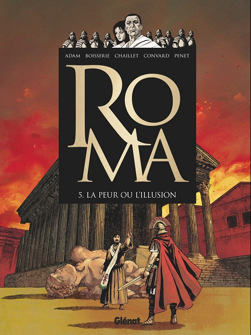 Couverture de Roma -5- La peur ou l'illusion