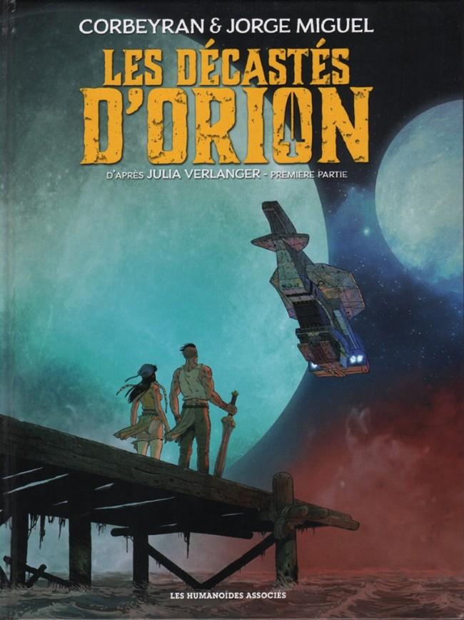 Couverture de Les décastés d'Orion -1- Première partie
