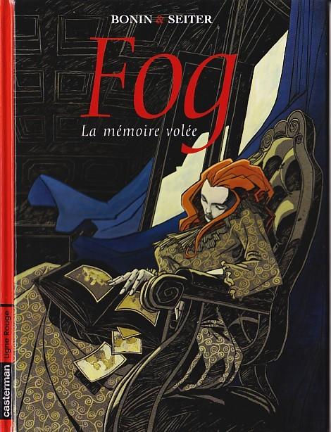 Couverture de Fog (Seiter/Bonin) -5- La mémoire volée