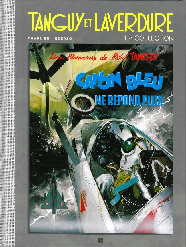 Couverture de Tanguy et Laverdure - La Collection (Hachette) -6- Canon bleu ne répond plus