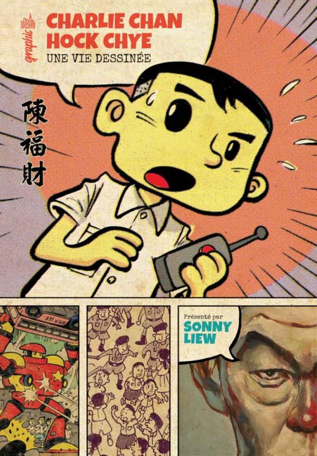 Couverture de Charlie Chan Hock Chye, une vie dessinée