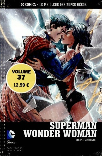 Couverture de DC Comics - Le Meilleur des Super-Héros -37- Superman/Wonder Woman - Couple Mythique
