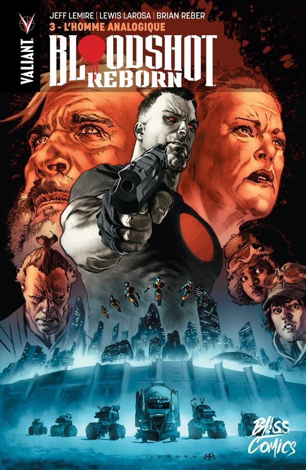 Couverture de Bloodshot Reborn -3- L'Homme analogique