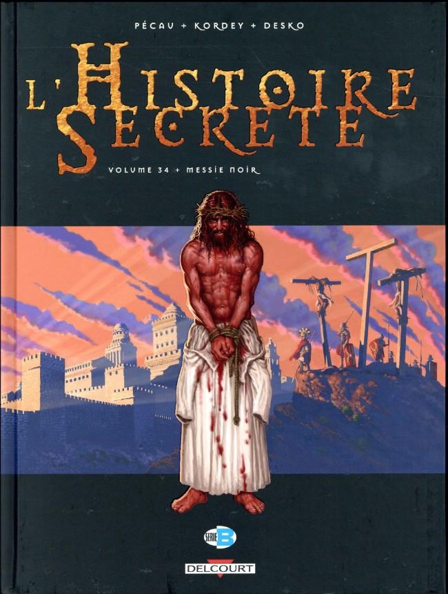 Couverture de L'histoire secrète -34- Messie Noir