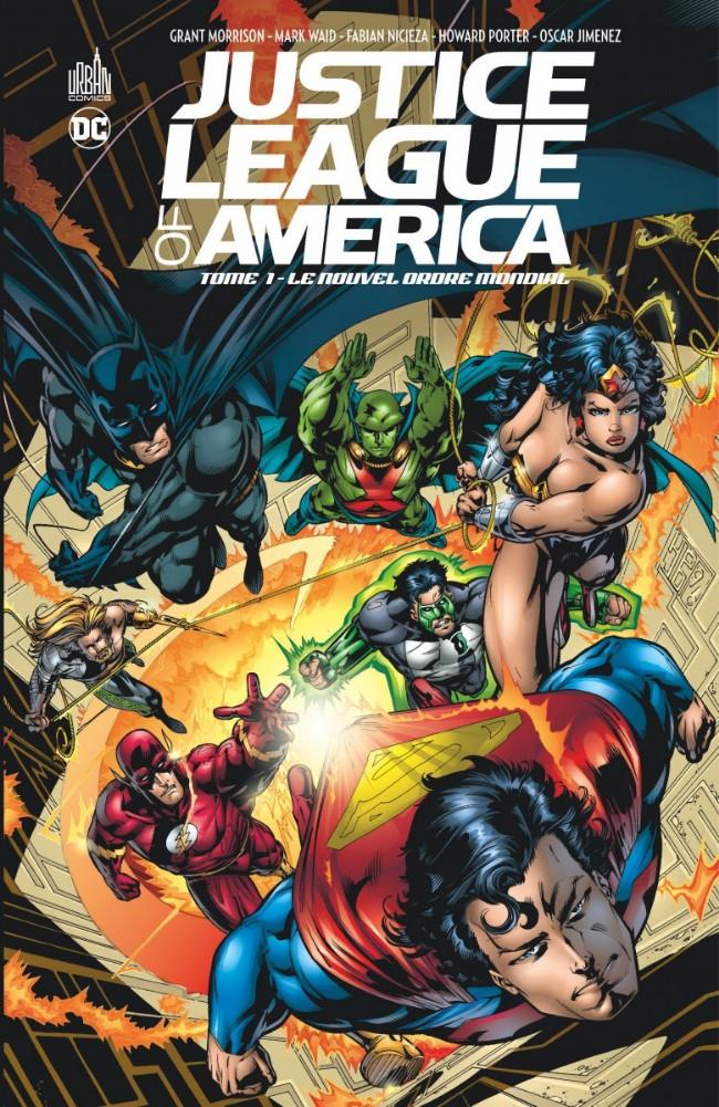 Couverture de Justice League of America (DC Classiques) -1- Le Nouvel Ordre mondial