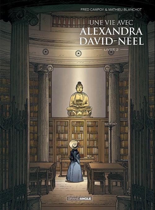 Couverture de Une vie avec Alexandra David-Néel -2- Livre 2