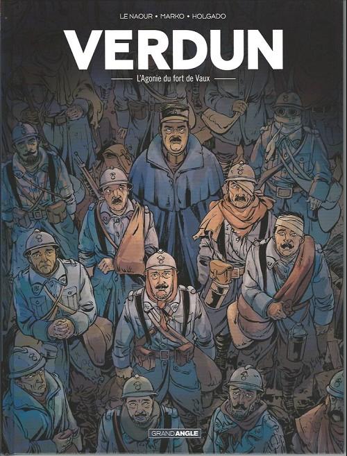 Couverture de Verdun (Holgado) -2- L'agonie du fort de vaux