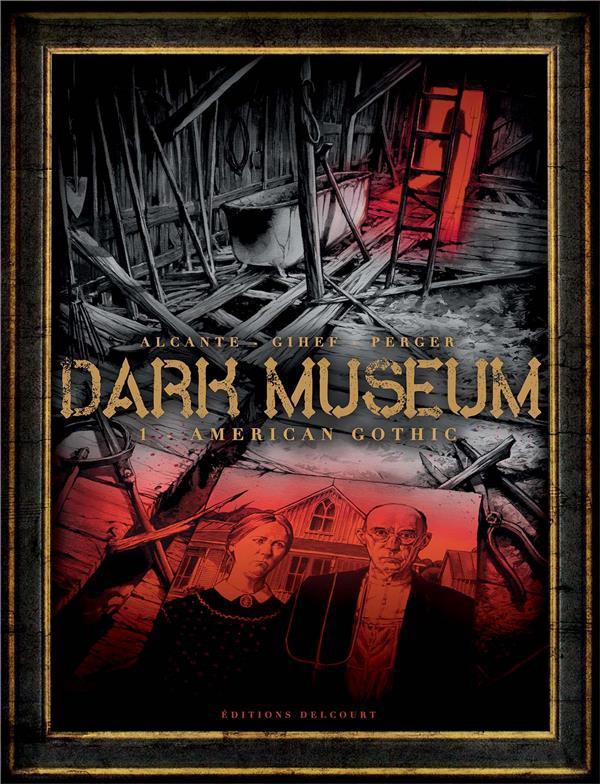 Couverture de Dark Museum -1- American Gothic