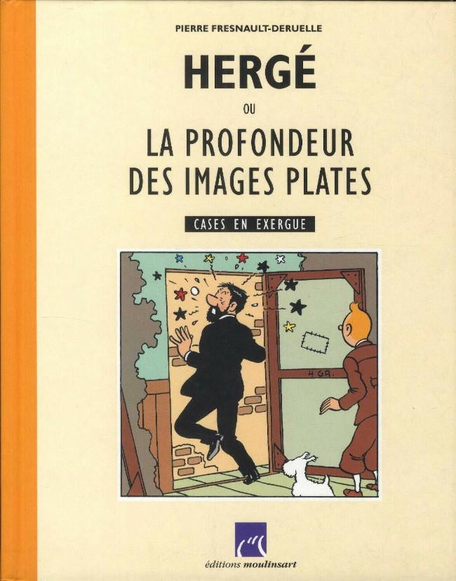 Couverture de (AUT) Hergé -22- Hergé ou la profondeur des images plates