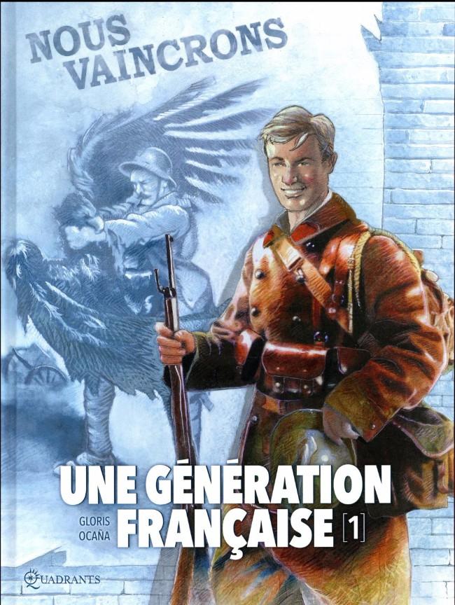 Couverture de Une génération française -1- Nous vaincrons