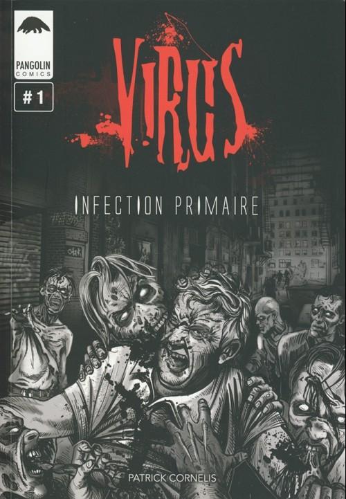 Couverture de Virus (Cornelis) -1- Infection primaire