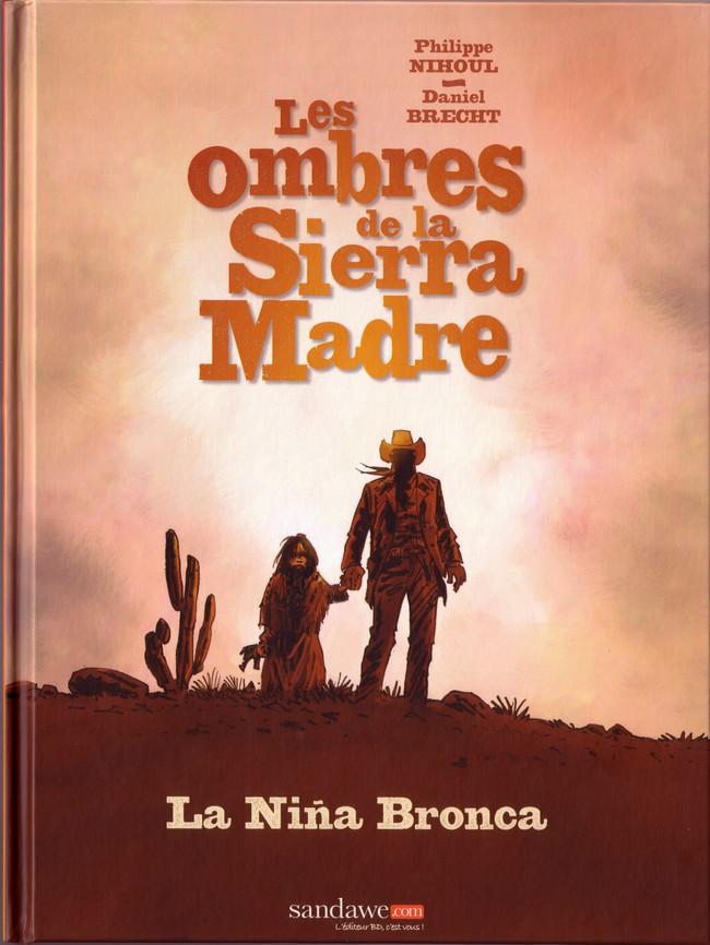 Couverture de Les ombres de la Sierra Madre -1 - La Niña Bronca