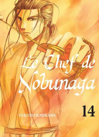 Couverture de Le chef de Nobunaga -14- Tome 14