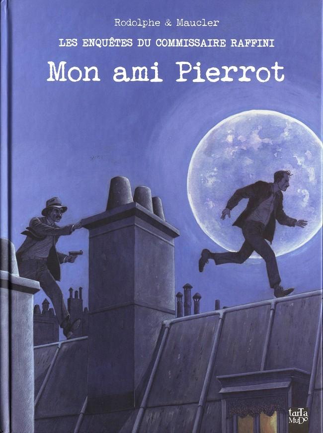 Couverture de Les enquêtes du commissaire Raffini -12- Mon ami Pierrot