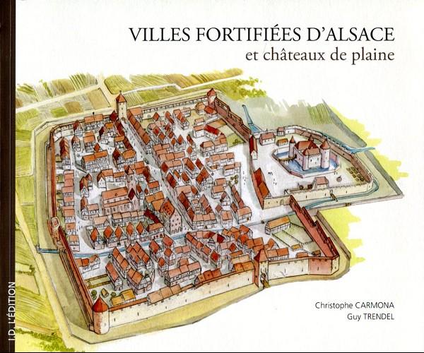 Couverture de Châteaux-forts d'Alsace -2- Villes fortifiées et châteaux de plaine