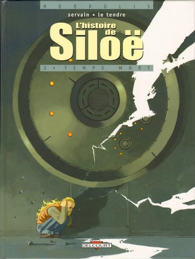 Couverture de L'histoire de Siloë -2- Temps mort