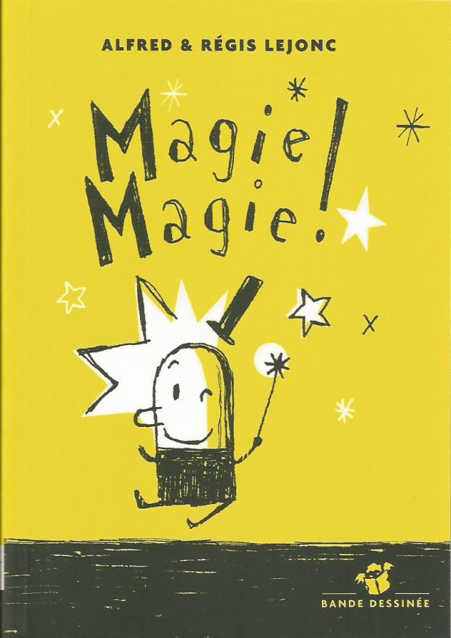 Couverture de Magie Magie !