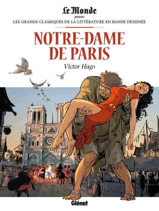 Couverture de Les grands Classiques de la littérature en bande dessinée -3- Notre-Dame de Paris