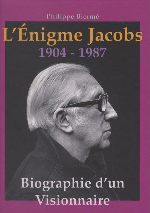 Couverture de (AUT) Jacobs, Edgar P. -29- L'énigme Jacobs - Biographie d'un visionnaire - 1904 - 1987