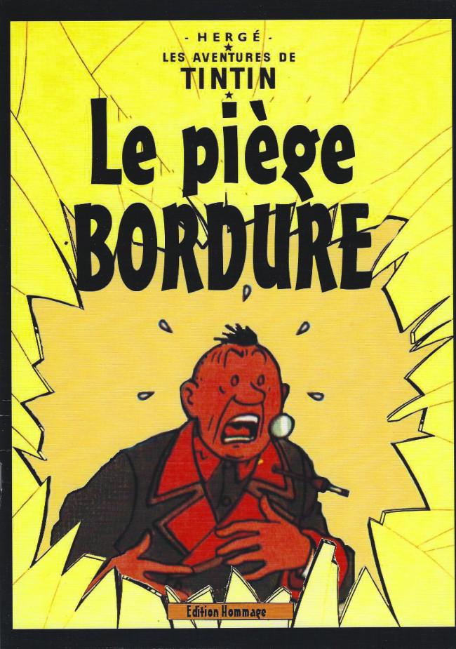Couverture de Tintin - Pastiches, parodies & pirates - Le piège Bordure