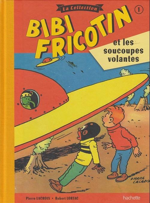 Couverture de Bibi Fricotin (Hachette - la collection) -1- Bibi Fricotin et les soucoupes volantes