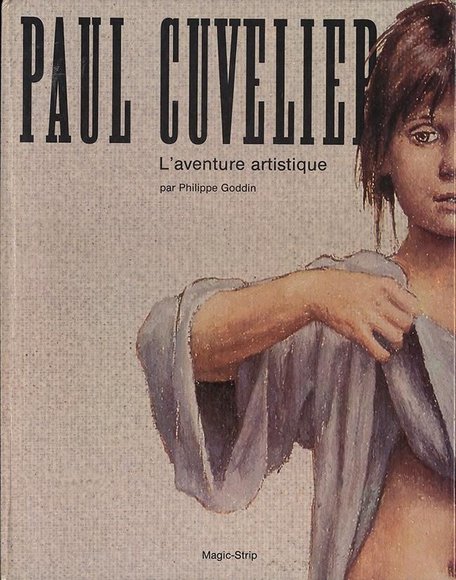 Couverture de (AUT) Cuvelier -2- Paul Cuvelier - L'aventure artistique